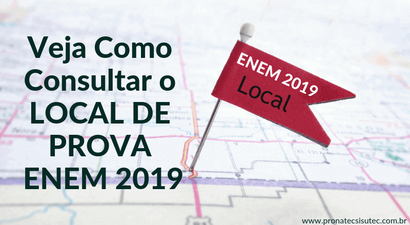 Como consultar o local de prova ENEM 2019