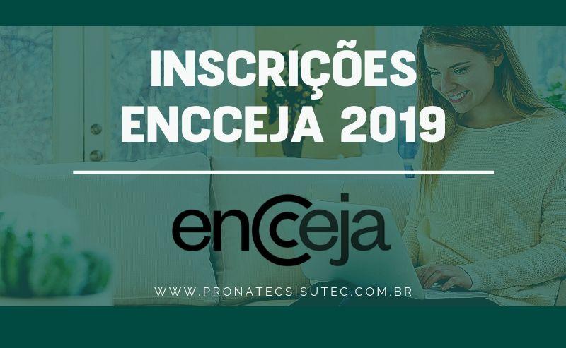 Inscrições Encceja 2019