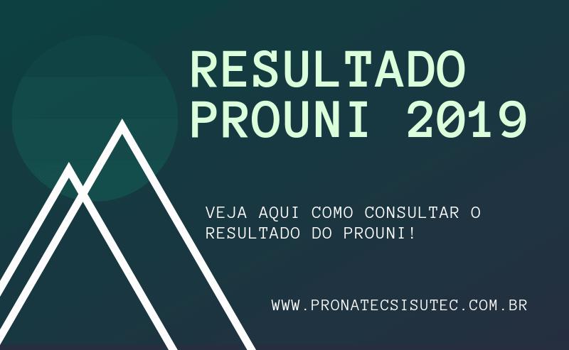 Resultado Prouni 2019 – Veja como consultar!