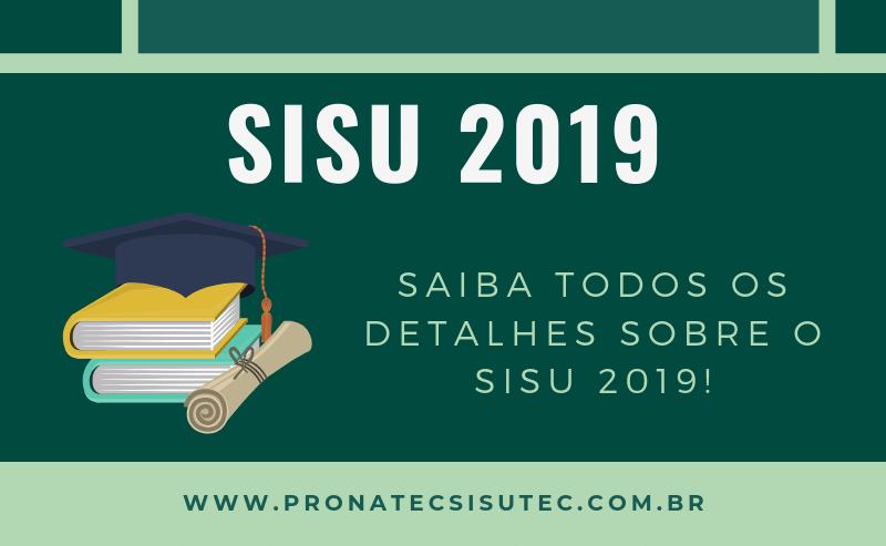 Saiba tudo sobre o SISU 2019! Faça sua inscrição
