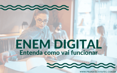 Enem Digital – Entenda como vai funcionar!