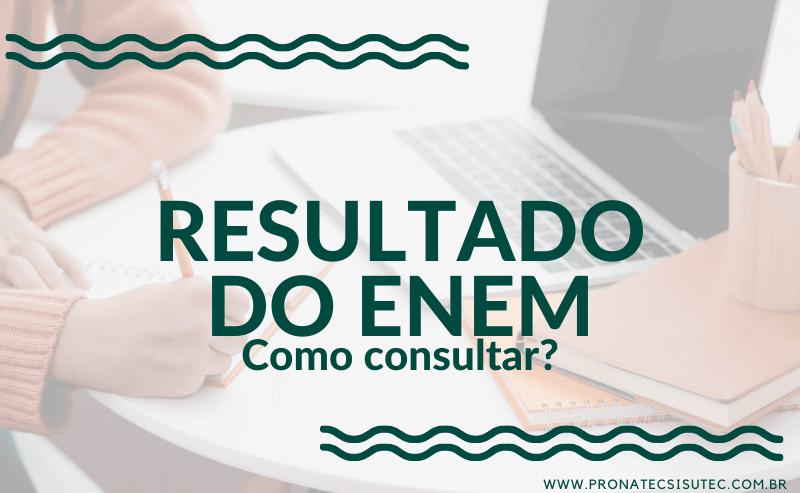 Como consultar o meu Resultado do ENEM?