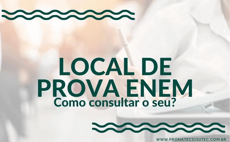 Como consultar seu Local de Prova ENEM?